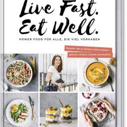Live fast eat well