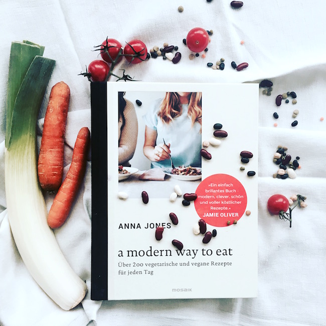 Buchrezension: A modern way to eat. Von Anna Jones.