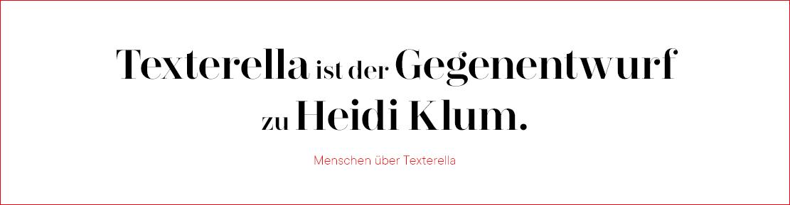 Texterella ist der Gegenentwurf zu Heidi Klum.