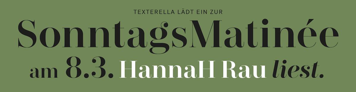 Texterella lädt ein zur Sonntagsmatinee mit HannaH Rau am 8. März 2020